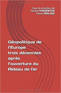 Livre. Géopolitique de l'Europe trois décennies après l'ouverture du Rideau de fer